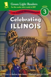 Celebrating Illinois: 50 States to Celebrate