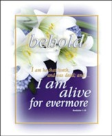 I Am Alive Forevermore (Revelation 1:18) Large Bulletins, 100