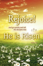 Rejoice! He is Risen (Matthew 28:7) Bulletins, 100