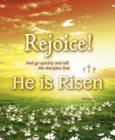 Rejoice! He is Risen (Matthew 28:7) Large Bulletins, 100