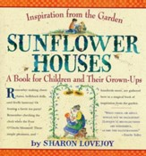 Sunflower Houses: Inspiration from the Garden