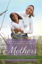 He Created Mothers (Proverbs 31:30) Bulletins, 100