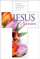 Jesus Savior (John 11:25) Cross Bookmarks, 25