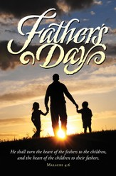 The Hearts of Fathers (Malachi 4:6)/Father's Day Bulletins, 100