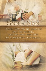 Son of Man Came to Serve (Mark 10:45, ESV) Bulletins, 100