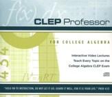 CLEP Professor for College Algebra CD-Rom