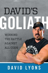 David's Goliath: Winning the Battle Against All Odds  - Slightly Imperfect