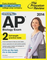 Cracking the AP Biology Exam, 2014 Edition