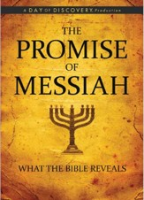 The Promise of Messiah: What the Bible Reveals, DVD