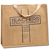 Teachers Touch Eternity Jute Tote Bag