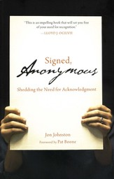 Signed, Anonymous: Shedding the Need for Acknowledgment