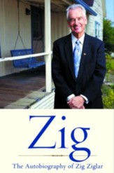 Zig: The Autiobiography of Zig Ziglar - eBook