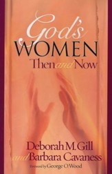 God's Women - Then and Now