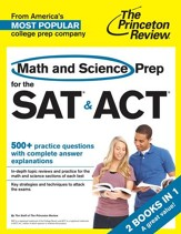 Math and Science Prep for the SAT & ACT: 2 Complete Books in 1