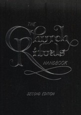 The Church Rituals Handbook, Second Edition