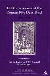The Ceremonies of the Roman Rite Described, 15th Edition