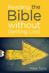 Reading The Bible Without Getting Lost