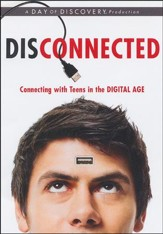 Disconnected: Connecting with Teens in the Digital Age