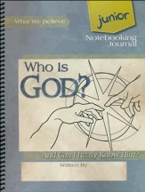 Who Is God? Junior Notebooking Journal