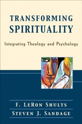 Transforming Spirituality: Integrating Theology and Psychology - eBook