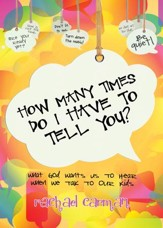 How Many Times Do I Have To Tell You? Revised and Updated