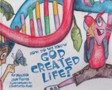 How Do We Know God Created Life?