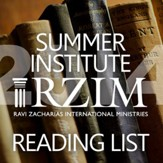 RZIM Summer Institute 2014 Apologetics and Christianity Reading