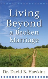 Living Beyond a Broken Marriage - eBook
