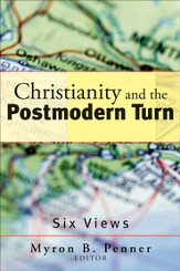 Christianity and the Postmodern Turn: Six Views - eBook