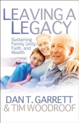 Leaving A Legacy: Sustaining Family Unity, Faith, and Wealth