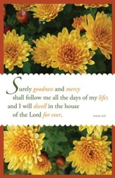 Goodness and Mercy (Psalm 23:6, KJV) Bulletins, 100