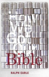 How We Got Our Bible, Third Edition