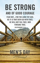 Men's Day: Be Strong (Deuteronomy 31:6, KJV) Bulletins, 100