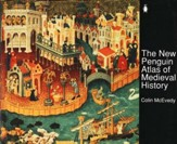 The New Penguin Atlas of Medieval History, Revised and Expanded