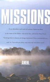 Missions: Go Ye Therefore and Teach (Matthew 28:19-20, KJV) Bulletins, 100