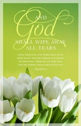 Funeral: And God Shall Wipe Away All Tears (Revelation 21:4, KJV) Bulletins, 100