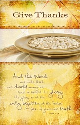 Give Thanks (John 1:14, KJV) Communion Bulletins, 100