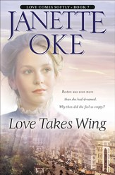 Love Takes Wing / Revised - eBook Love Comes Softly Series #7
