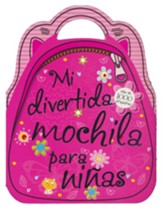 Mi Divertida Mochila Para Niñas  (My Backback Activity Book for Girls)