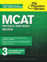 MCAT Physics and Math Review, 2nd Edition
