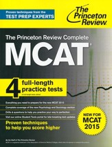 Cracking the MCAT with 4 Practice Tests, 2015-2016 Edition