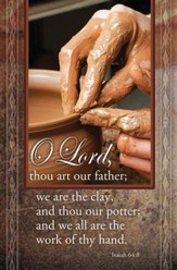 We Are Your Clay (Isaiah 64:8) Bulletins, 100