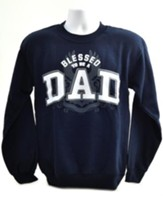 Blessed To Be A Dad Sweatshirt, Medium (38-40)