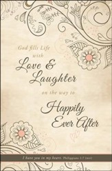 Happily Ever After (Philippians 1:7, NIV) Bulletins, 100