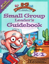5-G Discovery, Fall: Small Group Leader's Guidebook, Grade K/1