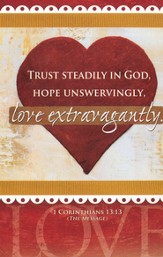 Love Extravagantly (1 Corinthians 13:13, The Message) Bulletins, 100