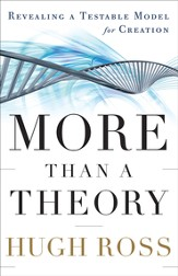 More Than a Theory: Revealing a Testable Model for Creation - eBook