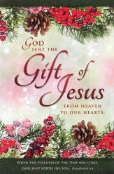 The Gift of Jesus (Galatians 4:4) Bulletins, 100