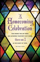 Homecoming Celebration (Matthew 18:20) Bulletins, 100