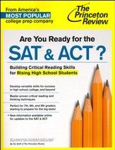 Are You Ready for the SAT & ACT?: Building Crucial Test-Taking Skills for Rising High School Students